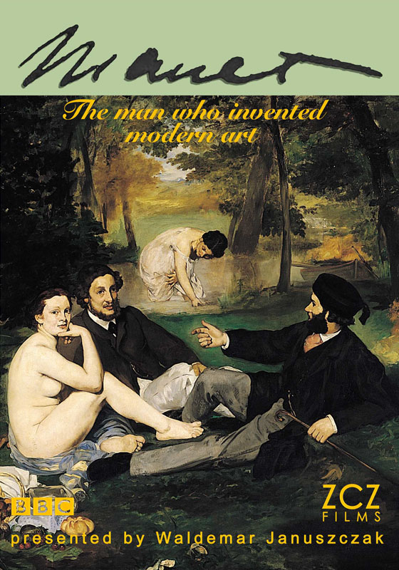 MANET: The Man Who Invented Modern Art - ZCZ Films